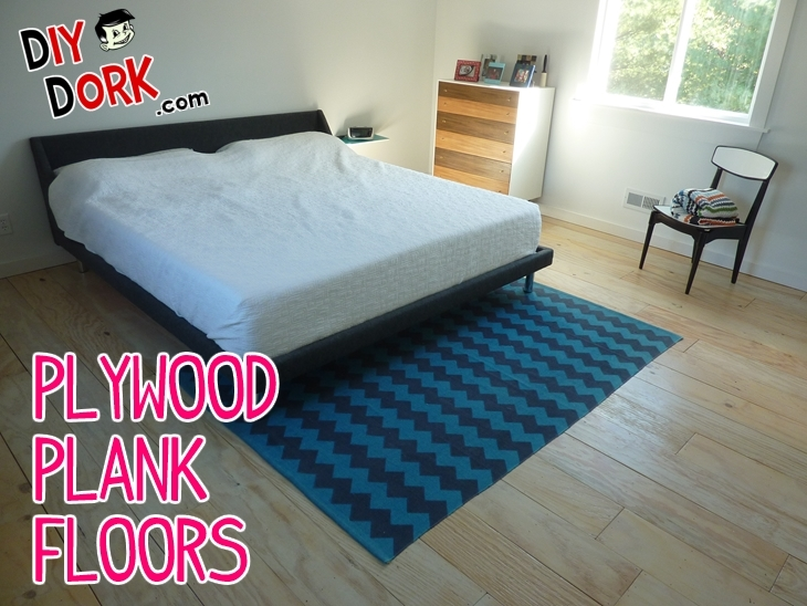DIY Dork's Plywood Plank Floors