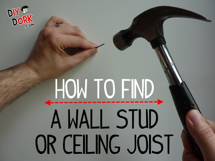 How to Find a Wall Stud or Ceiling Joist Without a Stud Finder