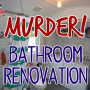 "DIY Dork's Barn House ""Murder"" Bathroom Renovation"