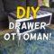 Old Dresser Drawer Storage Ottoman Makeover